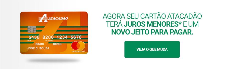 Promoção do Cartão de crédito Atacadão - ZERO anuidade