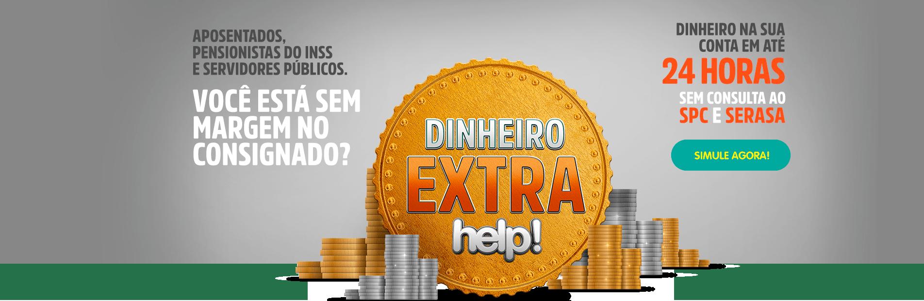 Dinheiro Extra help! sem consulta ao SPC e Serasa - Saiba Mais