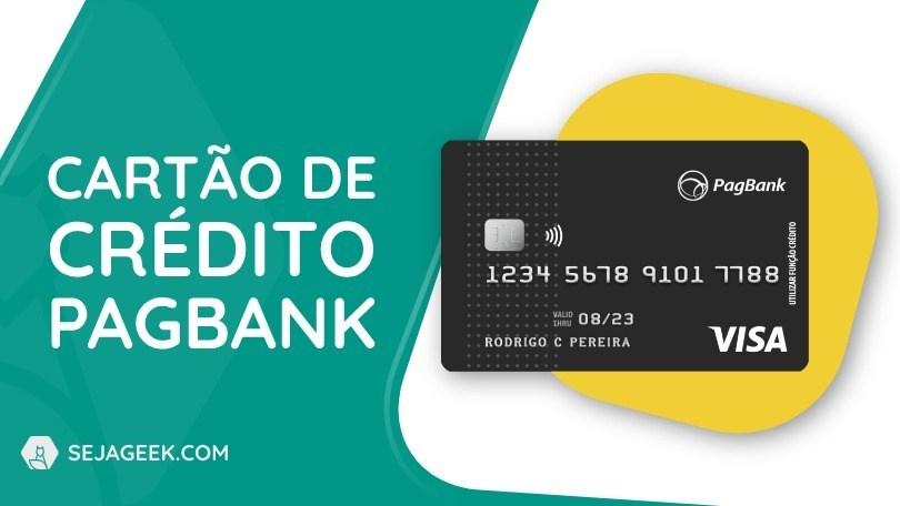 Como conseguir o cartão de crédito zero anuidade PagBank?