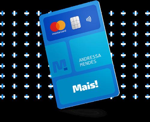 Cartão de Crédito Mais! Financia Pagamento de Contas - Confira!
