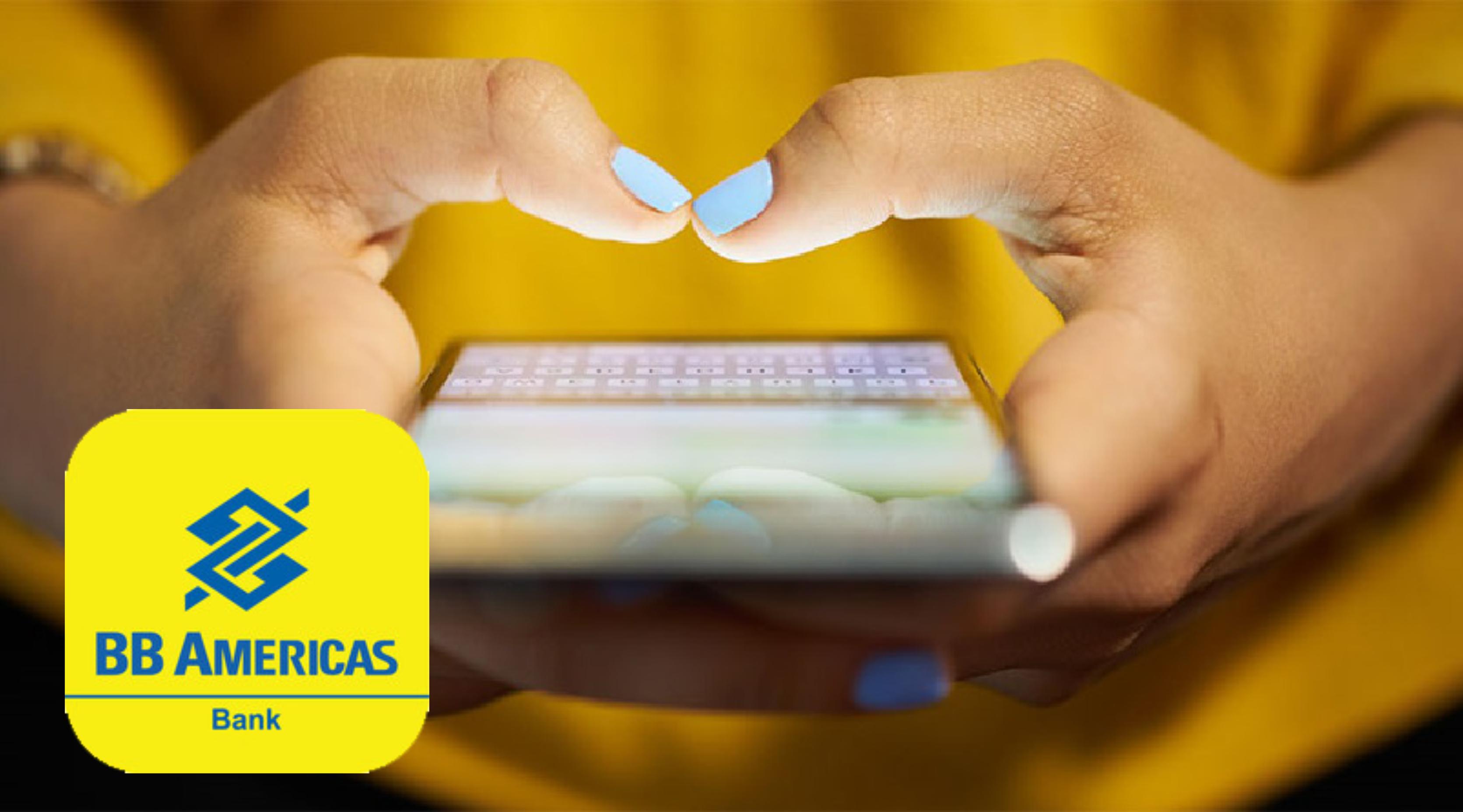 Conheça o Banco do Brasil Américas | Saiba Como Abrir a Conta e Enviar Remessa!