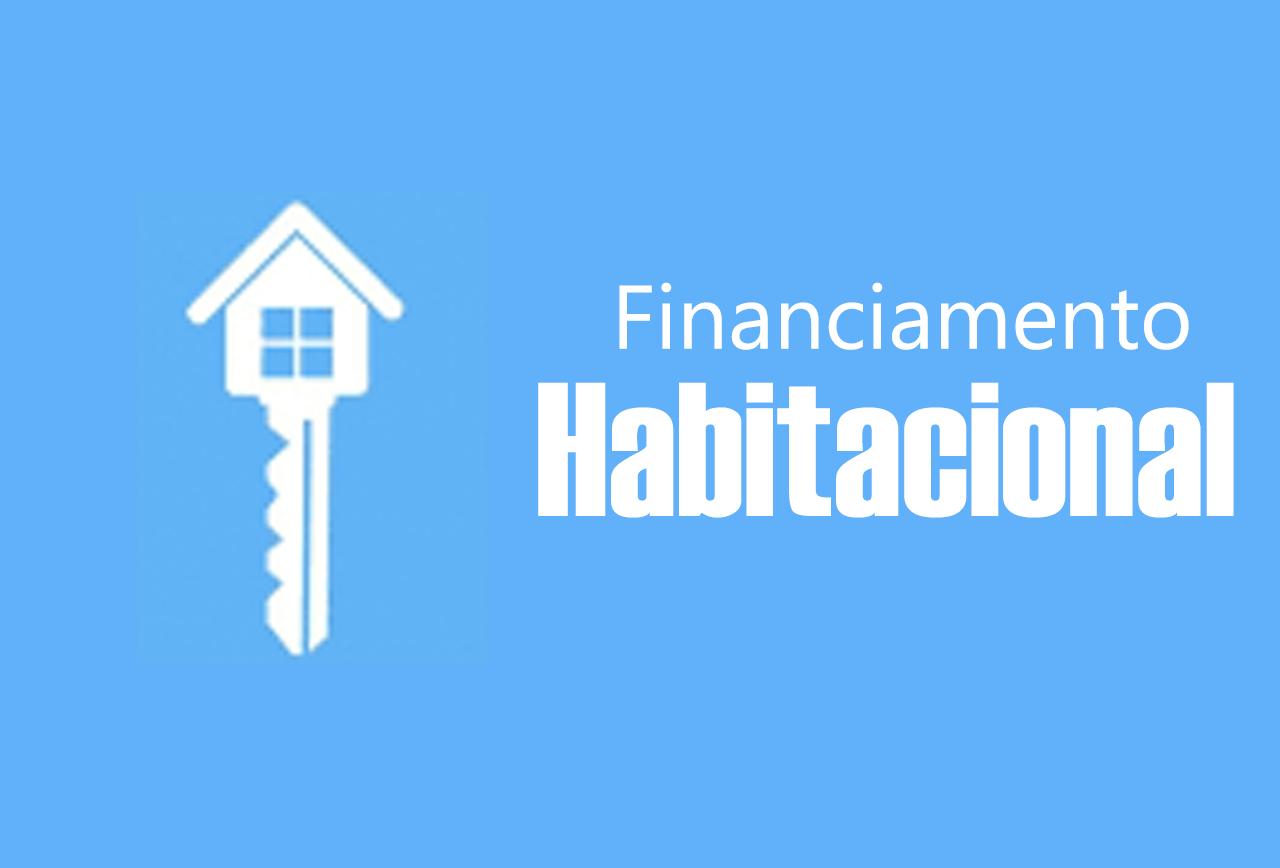 Financiamento Habitacional | Dicas Para Você Ganhar Aprovação, Confira!