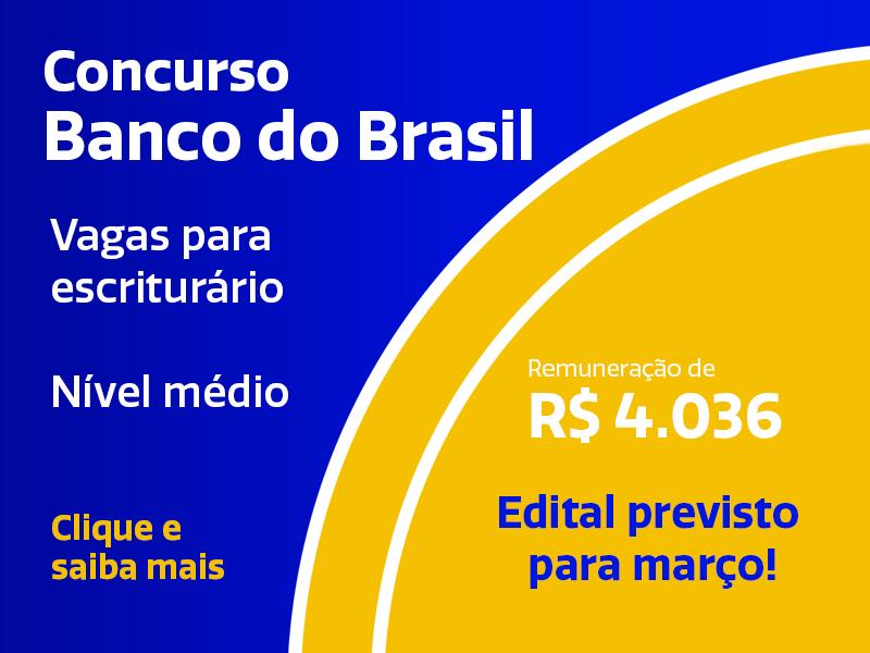 Concurso Banco do Brasil é confirmado com salários até R$ 4 mil - Saiba Mais